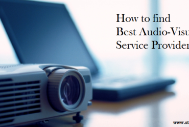 How to find Best Audio-Visual Service Providers