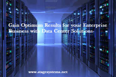 Gain Optimum Results for your Enterprise Business with Data Center Solutions