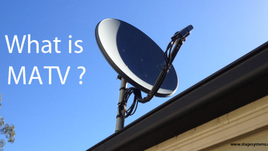 What is MATV Systems ?